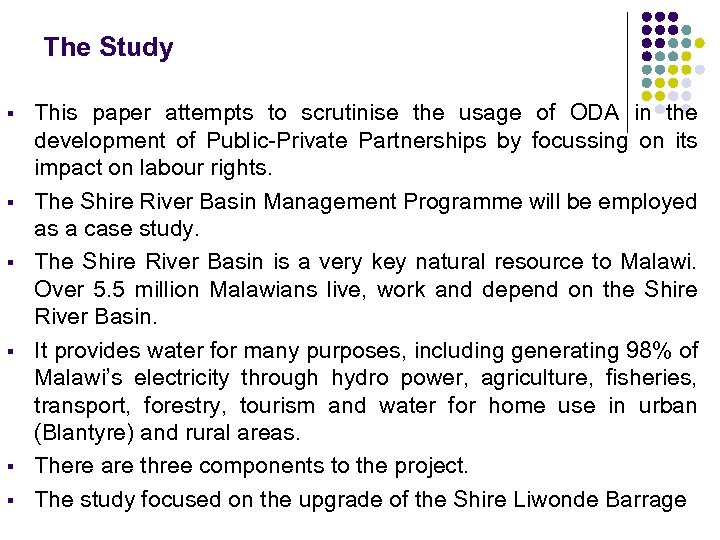 The Study § § § This paper attempts to scrutinise the usage of ODA