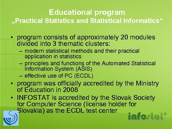 "Educational program ""Practical Statistics and Statistical Informatics"" • program consists of approximately 20 modules"