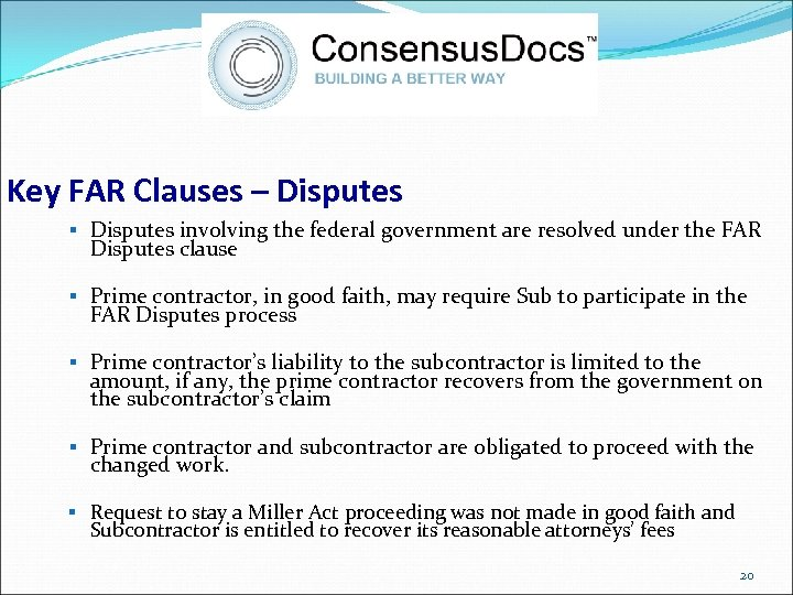 Key FAR Clauses – Disputes § Disputes involving the federal government are resolved under