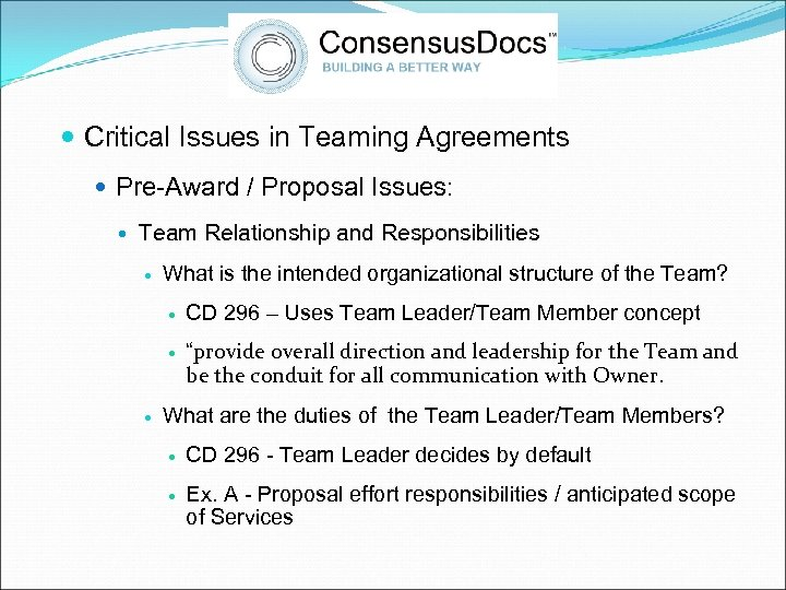 Critical Issues in Teaming Agreements Pre-Award / Proposal Issues: Team Relationship and Responsibilities