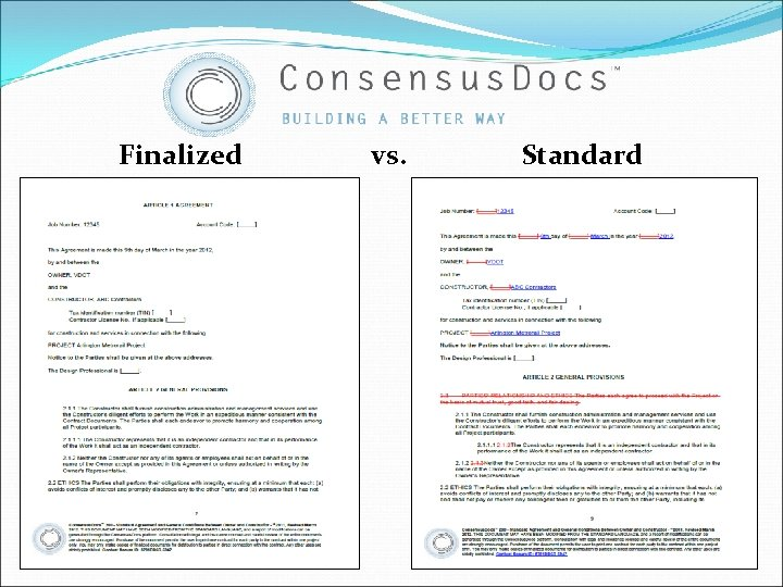 Finalized vs. Standard