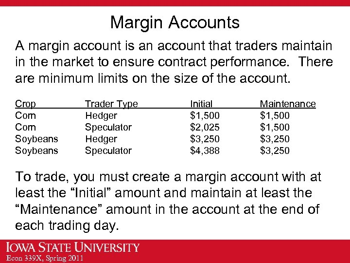 Margin Accounts A margin account is an account that traders maintain in the market