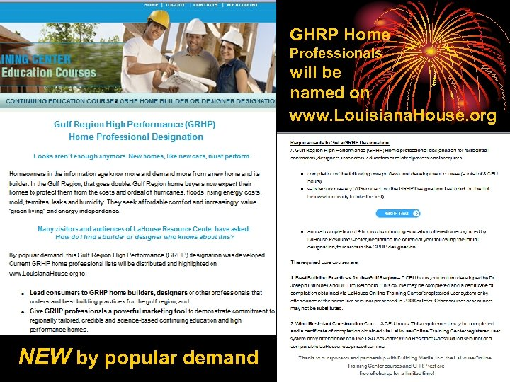 GHRP Home Professionals will be named on www. Louisiana. House. org NEW by popular