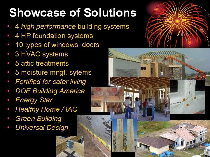 Showcase of Solutions • • • 4 high performance building systems 4 HP foundation