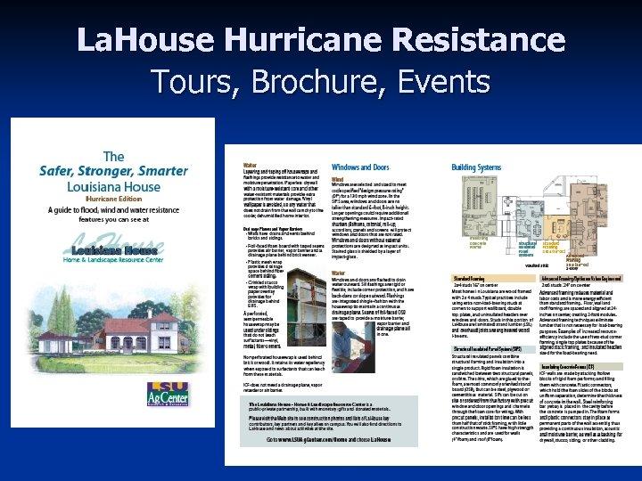 La. House Hurricane Resistance Tours, Brochure, Events