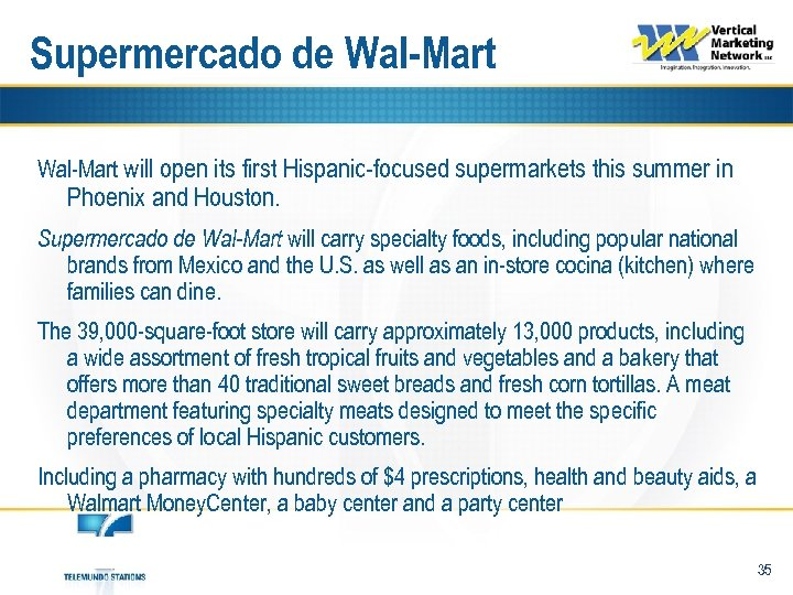 Supermercado de Wal-Mart will open its first Hispanic-focused supermarkets this summer in Phoenix and