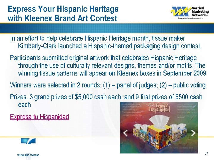 Express Your Hispanic Heritage with Kleenex Brand Art Contest In an effort to help