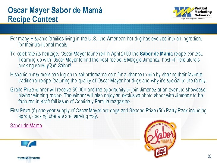 Oscar Mayer Sabor de Mamá Recipe Contest For many Hispanic families living in the