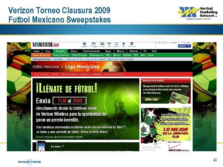 Verizon Torneo Clausura 2009 Futbol Mexicano Sweepstakes 40