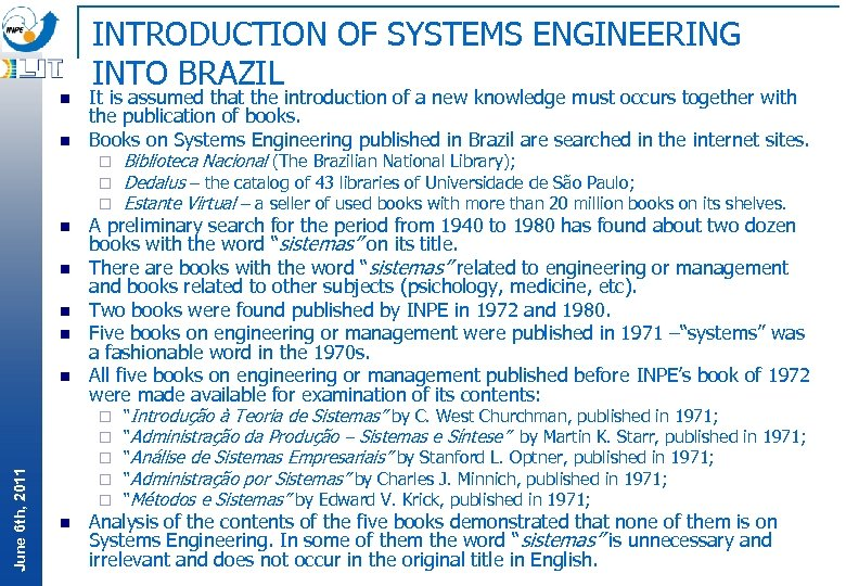 n n INTRODUCTION OF SYSTEMS ENGINEERING INTO BRAZIL It is assumed that the introduction
