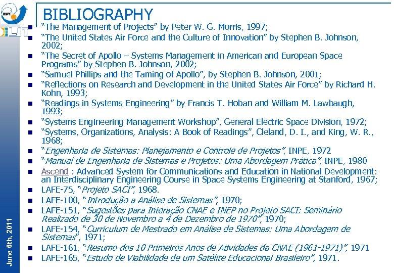 """BIBLIOGRAPHY n n n n June 6 th, 2011 n n """"The Management of"""