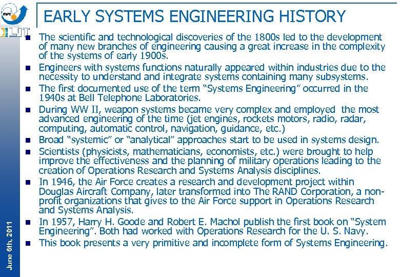 EARLY SYSTEMS ENGINEERING HISTORY n n n June 6 th, 2011 n n n