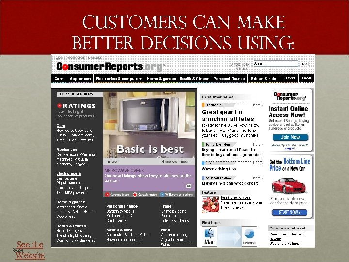 Customers Can Make Better Decisions Using: See the Website 8 -24