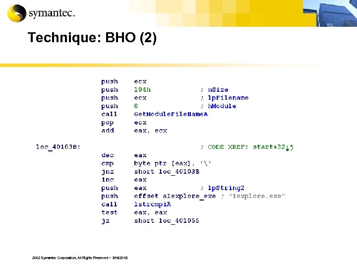 Technique: BHO (2) 2002 Symantec Corporation, All Rights Reserved – 3/16/2018