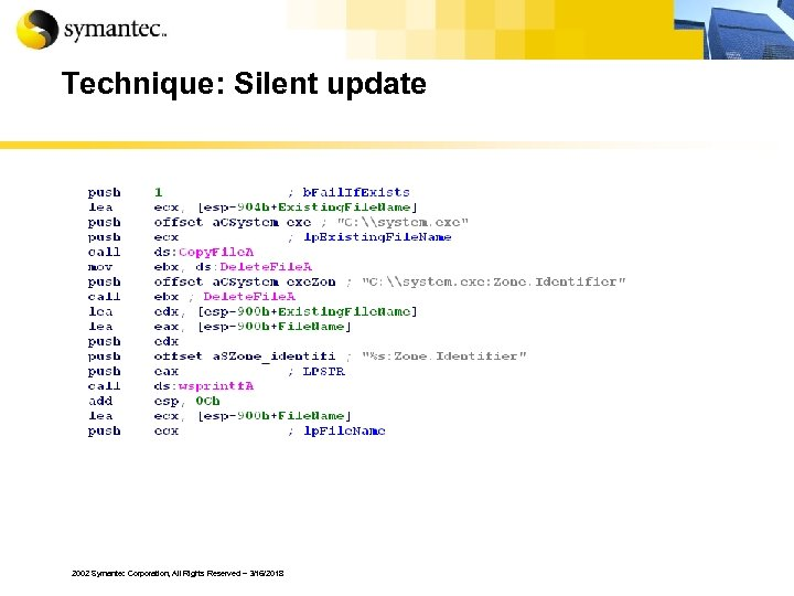 Technique: Silent update 2002 Symantec Corporation, All Rights Reserved – 3/16/2018