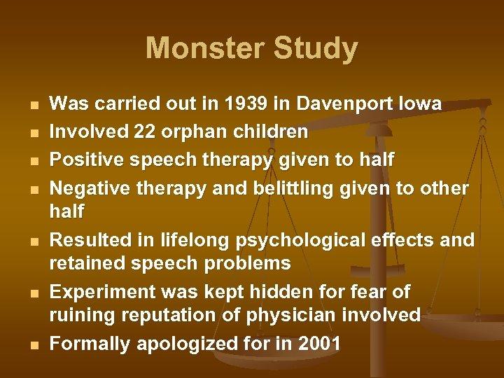 Monster Study n n n n Was carried out in 1939 in Davenport Iowa