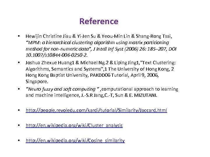 Reference • • • Hewijin Christine Jiau & Yi-Jen Su & Yeou-Min Lin &