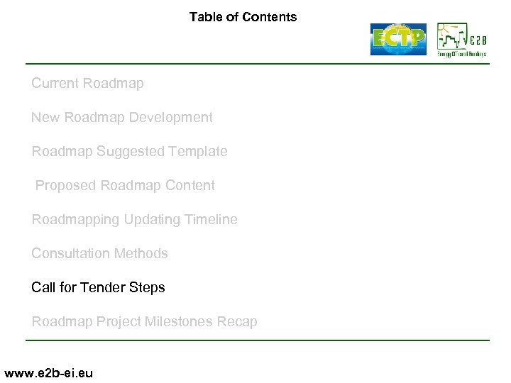 Table of Contents Current Roadmap New Roadmap Development Roadmap Suggested Template Proposed Roadmap Content