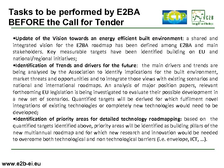 Tasks to be performed by E 2 BA BEFORE the Call for Tender •
