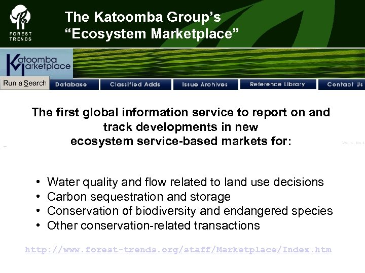 """The Katoomba Group's """"Ecosystem Marketplace"""" The first global information service to report on and"""