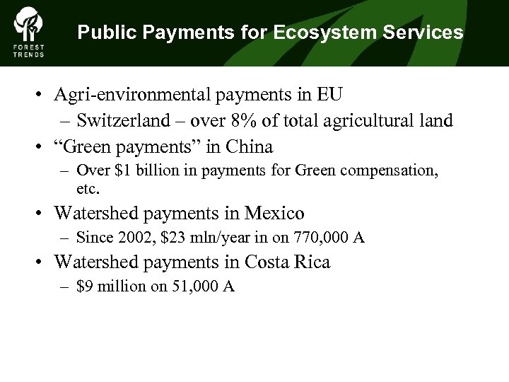 Public Payments for Ecosystem Services • Agri-environmental payments in EU – Switzerland – over