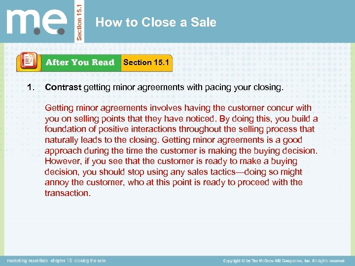 Section 15. 1 How to Close a Sale Section 15. 1 1. Contrast getting