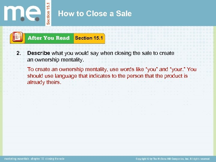 Section 15. 1 How to Close a Sale Section 15. 1 2. Describe what