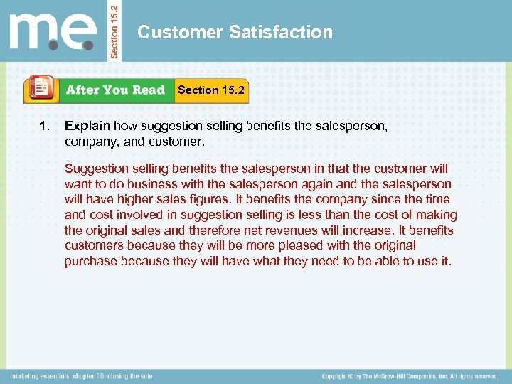 Section 15. 2 Customer Satisfaction Section 15. 2 1. Explain how suggestion selling benefits