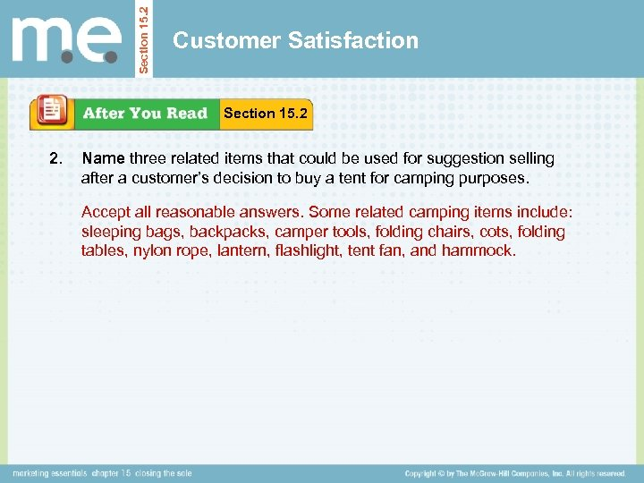 Section 15. 2 Customer Satisfaction Section 15. 2 2. Name three related items that