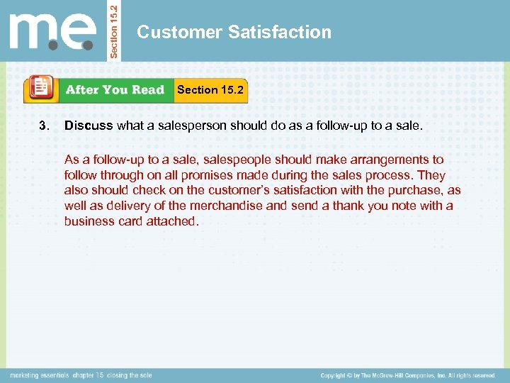 Section 15. 2 Customer Satisfaction Section 15. 2 3. Discuss what a salesperson should