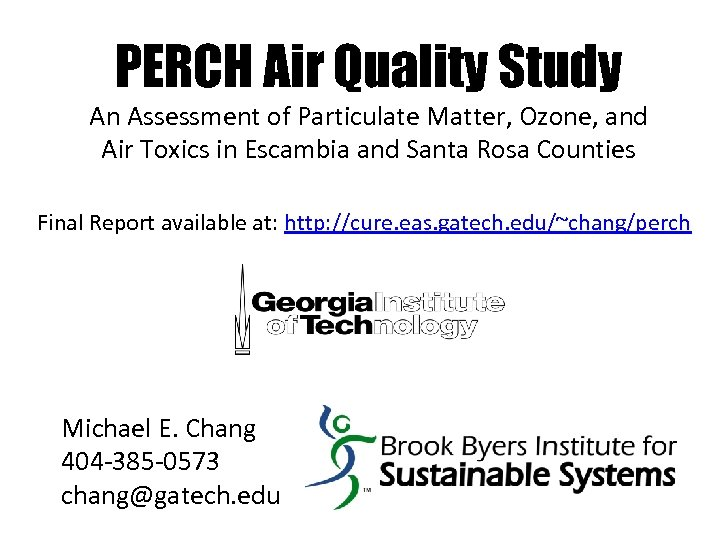 PERCH Air Quality Study An Assessment of Particulate Matter, Ozone, and Air Toxics in
