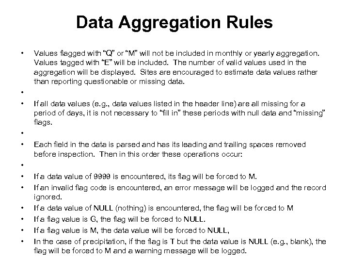 """Data Aggregation Rules • • • Values flagged with """"Q"""" or """"M"""" will not"""