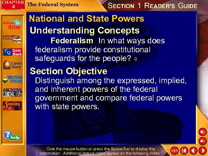 National and State Powers Understanding Concepts Federalism In what ways does federalism provide constitutional