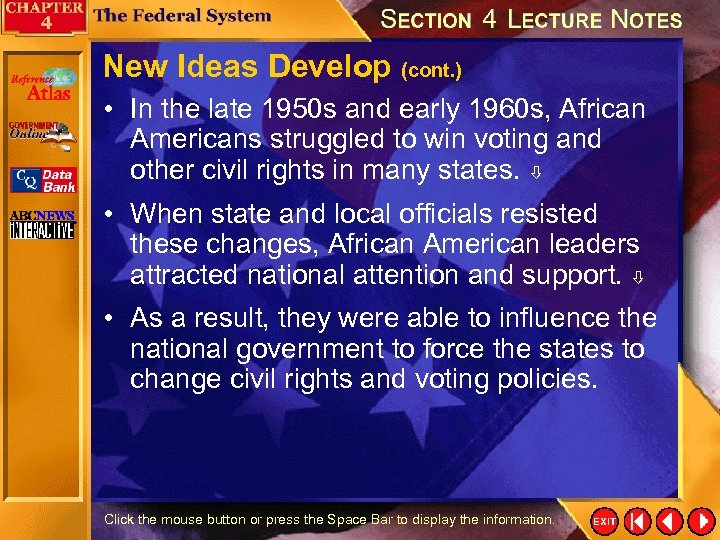 New Ideas Develop (cont. ) • In the late 1950 s and early 1960