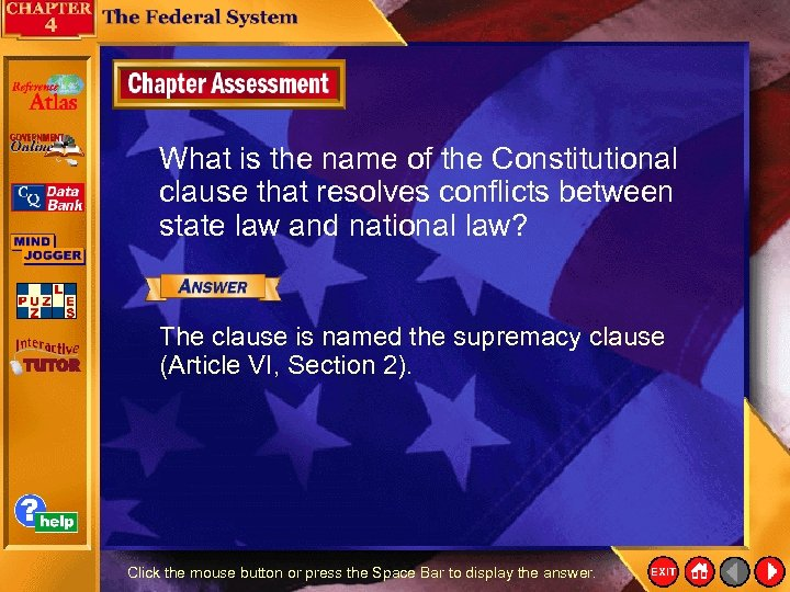 What is the name of the Constitutional clause that resolves conflicts between state law