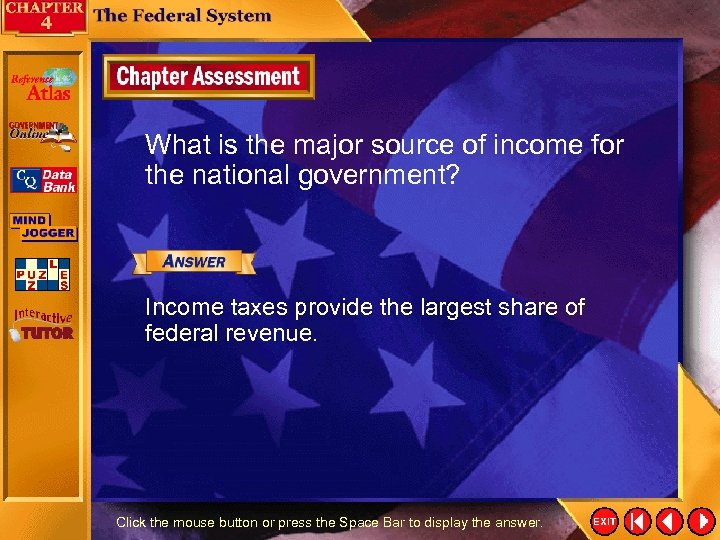 What is the major source of income for the national government? Income taxes provide