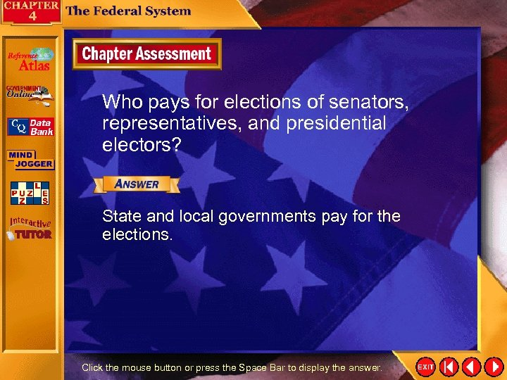 Who pays for elections of senators, representatives, and presidential electors? State and local governments
