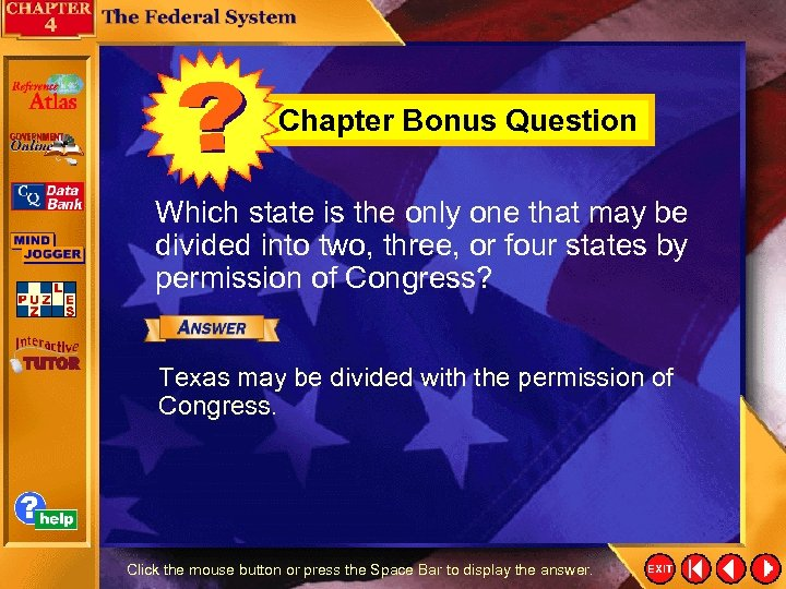 Chapter Bonus Question Which state is the only one that may be divided into