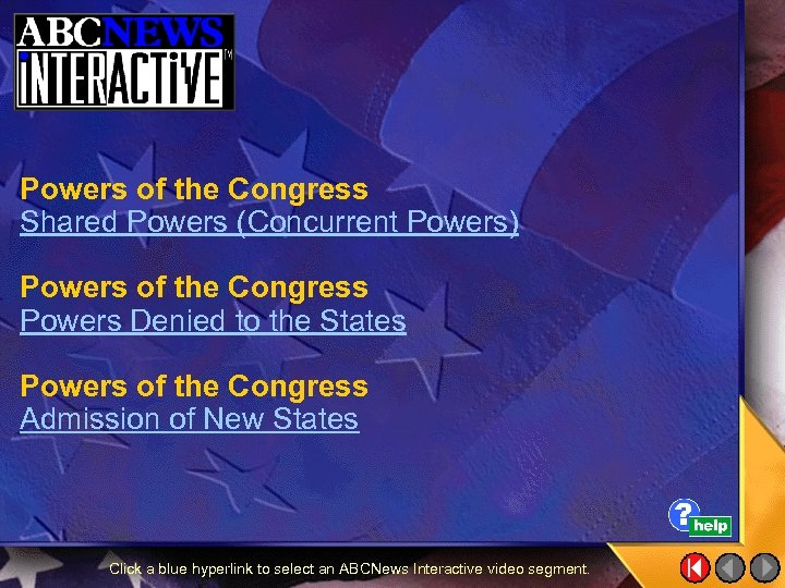 Powers of the Congress Shared Powers (Concurrent Powers) Powers of the Congress Powers Denied