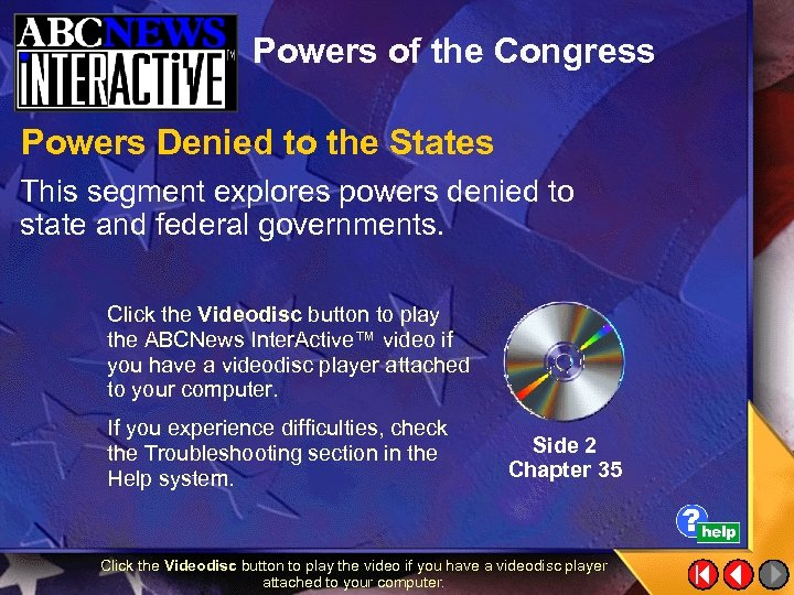 Powers of the Congress Powers Denied to the States This segment explores powers denied