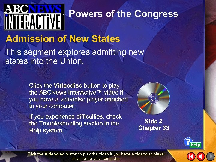 Powers of the Congress Admission of New States This segment explores admitting new states