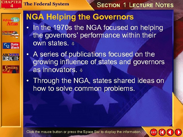 NGA Helping the Governors • In the 1970 s the NGA focused on helping