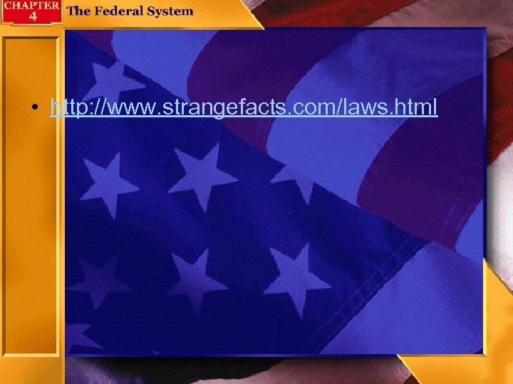 • http: //www. strangefacts. com/laws. html
