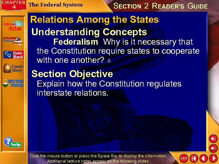 Relations Among the States Understanding Concepts Federalism Why is it necessary that the Constitution