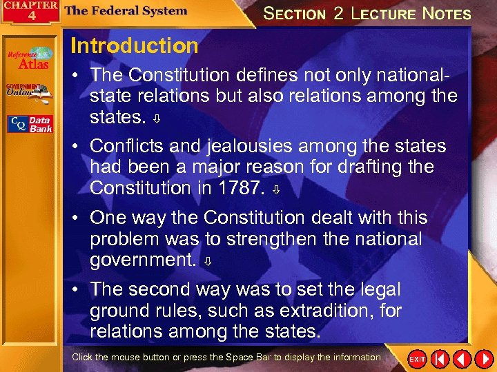 Introduction • The Constitution defines not only nationalstate relations but also relations among the