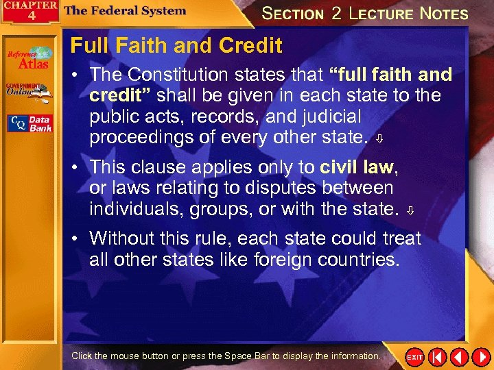 """Full Faith and Credit • The Constitution states that """"full faith and credit"""" shall"""