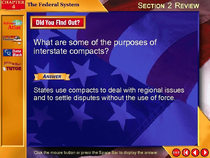 What are some of the purposes of interstate compacts? States use compacts to deal