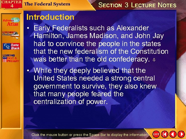 Introduction • Early Federalists such as Alexander Hamilton, James Madison, and John Jay had