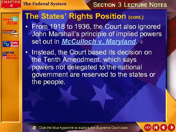 The States' Rights Position (cont. ) • From 1918 to 1936, the Court also