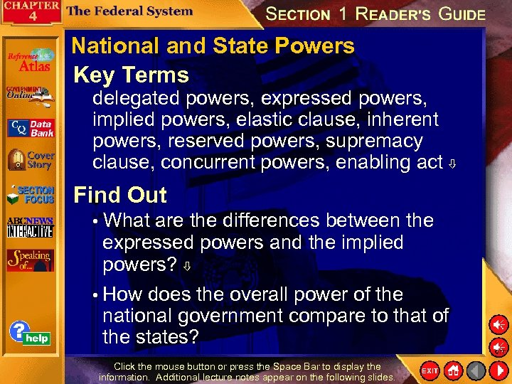 National and State Powers Key Terms delegated powers, expressed powers, implied powers, elastic clause,